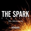 Afrojack Ft. Spree Wilson - The Spark(Blck-_-Brth Bootleg Remix)!!! FREE DOWNLOAD  !!!