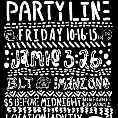 Party Line 10 - 16 - 15 Ben Manzone - Warm Up