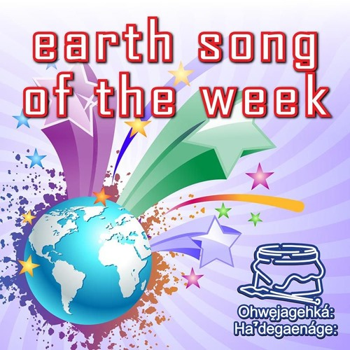 Earth Song (Iroquois Social Song) of The Week
