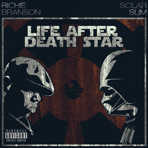 Life After Death Star (Star Wars X Notorious BIG)