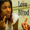 EVE - Love is Blind  @TayRico @TheRealEve