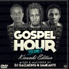 GOSPEL HOUR VOL 3 [KIVUMBI EDITION] - BY  DJ GAZAKING & IAMKANYI  (REALEST SOUNDS)