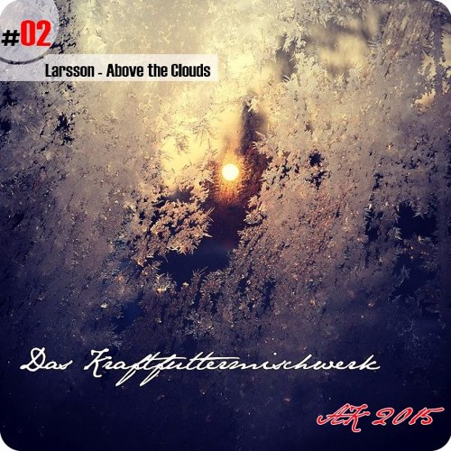 2015 #02: Larsson - Above The Clouds