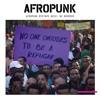 AFROPUNK Mixtape #012: No Borders