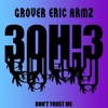 3OH!3 - Don't Trust Me (GROVER x Eric Armz Bootleg) // UNMASTERED