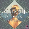 Fluxkid Feat. Lisa B - Lay Your Love (Instrumental Mix)