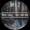 Project Pablo - Cross Your Mind