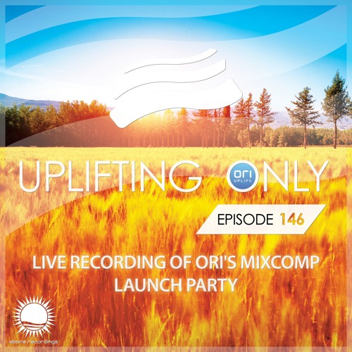 Uplifting Only 146 Extended (Nov 26, 2015) (Reconstructed Live Set from Launch Party)