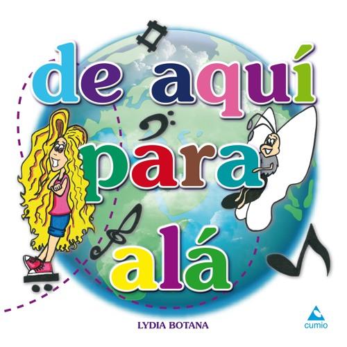 DE AQUÍ PARA ALÁ (Musica infantil- Edición galego)
