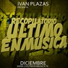 [PROMO] Recopilatorio Lo Ultimo En Musica (Diciembre 2015) By Ivan Plazas