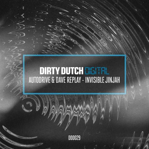 Autodrive & Dave Replay - Invisible JinJah (Original Mix)