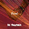 Major Lazer - Be Together (feat. Wild Belle) (Paxel Remix)