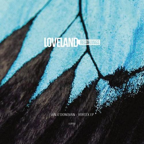 IAN O'DONOVAN - VORTEX EP   OUT NOW