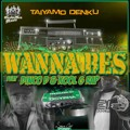 Taiyamo Denku ft Dinco D and Kool G Rap – Wanna Be's