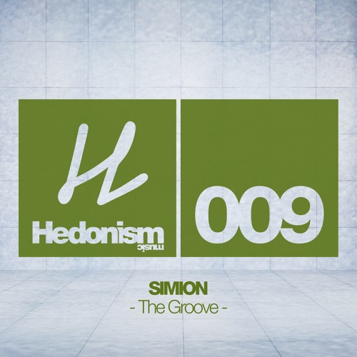 Simion - The Groove (Florian Kruse Remix) [Hedonism Music]