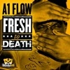 Fresh to Death (MY TURN UP IS REAL MIXTAPE - DATPIFF)