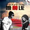 RYDEN x DJ SKUNK - MI NO LIE (Projectile Riddim)