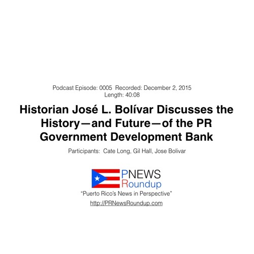Historian José L. Bolívar Discusses The History—And Future—Of The Pr Government Development Bank