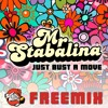 Mr Stabalina - Just Bust A Move [Free Download]