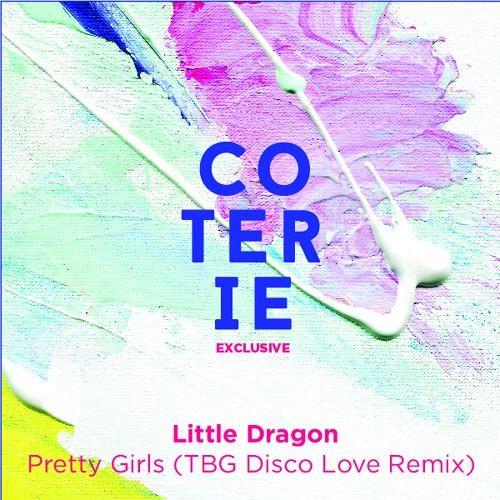 Little Dragon - Pretty Girls (TBG Disco Love Remix)