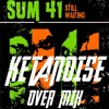 Sum 41 - Still Waiting [KetaNoise Over Mix]