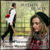 Within Reach : DAVID PLATSTONE & EMMA WESTWOOD-FULCHER