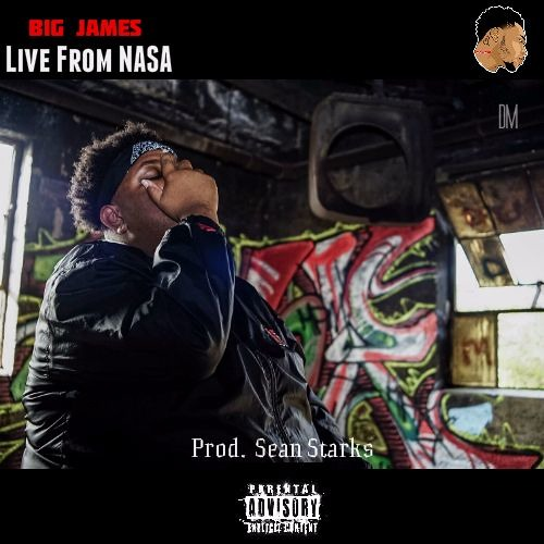 Big James- Live From NASA(Hosted by Ladies Love Launy)