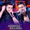 Henrique e Juliano - NA HORA DA RAIVA - DVD 2016  Novas Histórias - Ao vivo em Recife