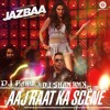 Aaj Raat Ka Scene - Badshah Club Mix DJ Rahul & DJ Shan Rmx Demo