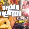 Daddy Mummy Club Mix DJ Rahul Ft DJ Amit Rmx Promo