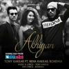 Akhiyan - Tony Kakkar ft. Neha Kakkar & Bohemia - Full Video.mp3