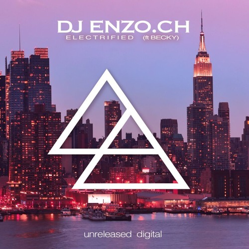 Dj Enzo.Ch feat Becky Electrified
