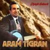 Aram Tigran   Şev Çu
