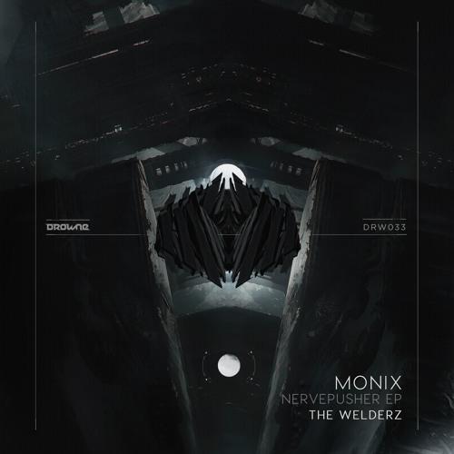 DRW033 Monix / The Welderz - Nervepusher EP