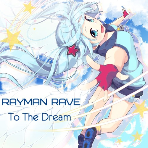 Rayman Rave - To The Dream