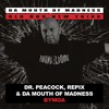 Dr. Peacock, Repix feat. Da Mouth Of Madness - BYMOA
