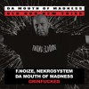 F.Noize, Nekrosystem feat. Da Mouth Of Madness - Grinfucked