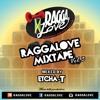 Ragga Love Mixtape Vol. 2 (Mixed By Etcha - T)