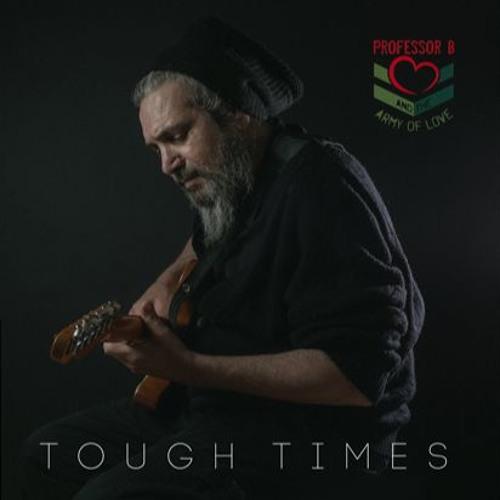 Tough Times Album