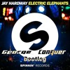 Jay Hardway - Electric Elephants (George Conquer Bootleg){FREE DOWNLOAD}