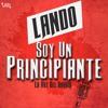 Soy Un Principiante - Lando (Laz Music)