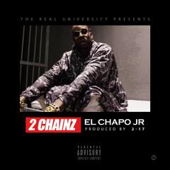 El Chapo Jr prod by Two7teen
