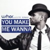 YOU MAKE ME WANNA - USHER (LES735 REMAKE)