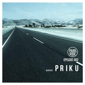 EPISODE 002 Mixed By Priku