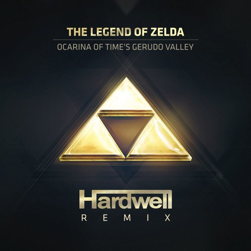 The Legend Of Zelda - Ocarina Of Times Gerudo Valley (Hardwell Remix)