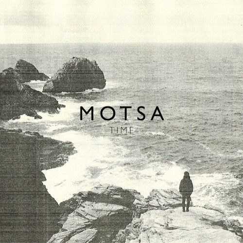 MOTSA - Time EP [OUT NOW]