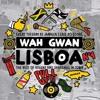 Wah Gwan Lisboa (Vol.1)