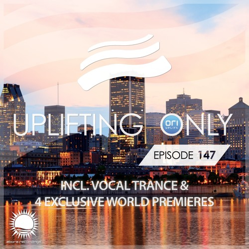 Uplifting Only 147 (Dec 3, 2015) (incl. Vocal Trance)