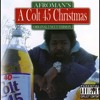 Afroman - Colt 45 Christmas Violent Night