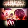 Sama Blake - Perfect Scene-2K15